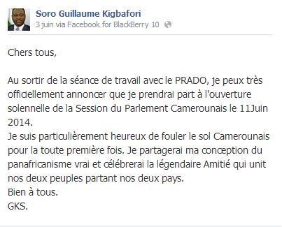 Le communiqué sur la page facebook de Guillaume Sorro date du 03 Juin.